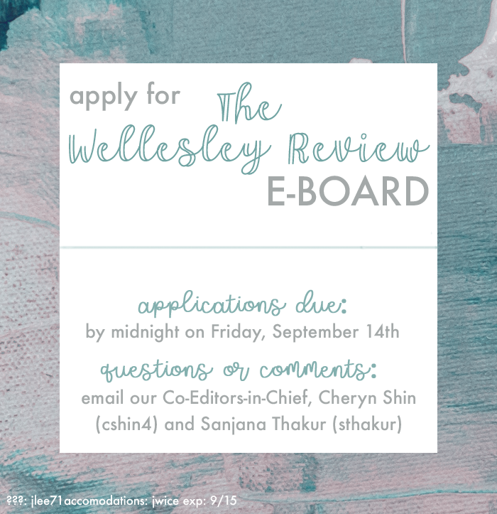 APPLY TO THE WELLESLEY REVIEW